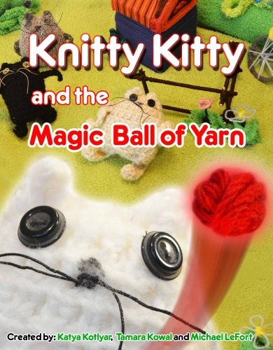 Knitty Kitty and the Magic Ball of Yarn ($4.99 Kindle, $0.99 B), by Michael LeFort, Tamara Kowal and Katya Kotlyar, is the Nook Daily Find for Families (requires NOOK Color, NOOK Tablet or NOOK Kids for iPad; note that the Kindle edition works only on Kindle Fire, Kindle for Android, Kindle for iPad or with Kindle Cloud Reader).