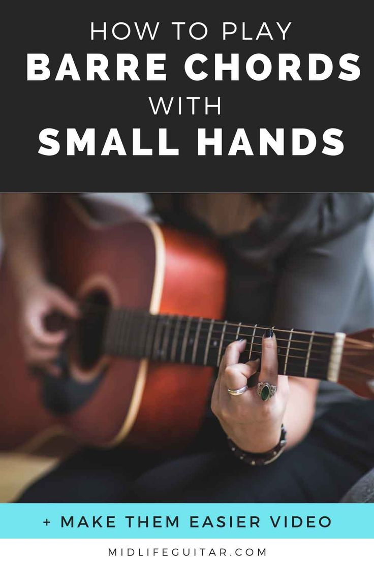 How to play barre chords with small hands in 2020 guitar