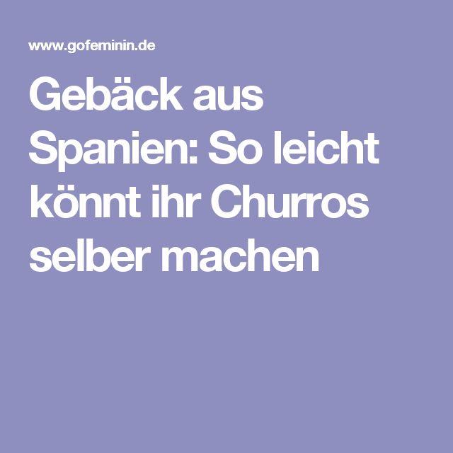 Gebäck aus Spanien: So leicht könnt ihr Churros selber machen