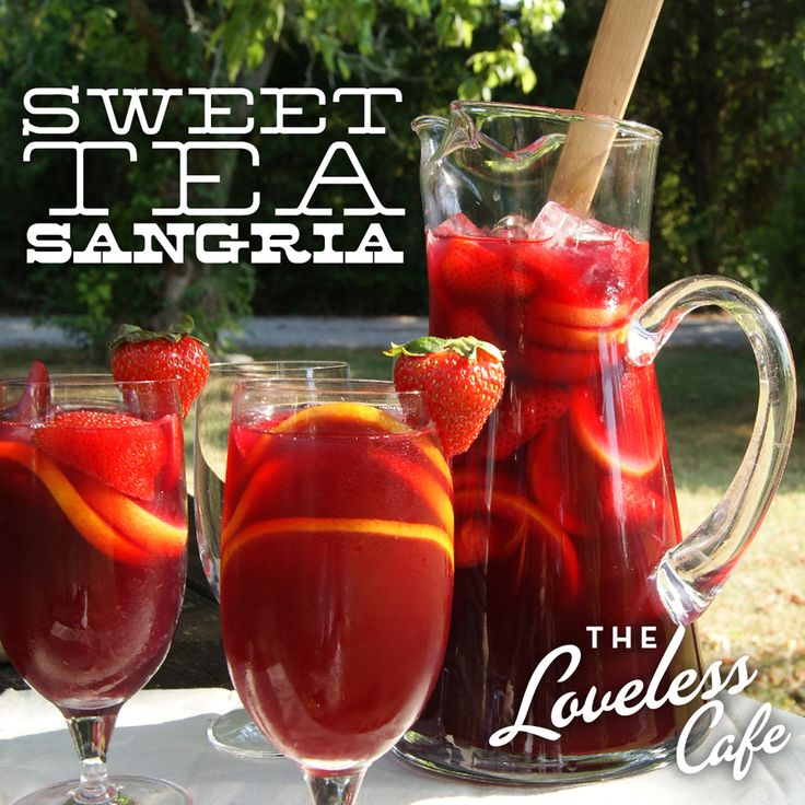 Sweet Tea Sangria: 2 bottles of red wine, 2 quarts freshly brewed sweet tea, 1 can lemonade concentrate, 1 quart fresh strawberries, 1 fresh orange, 2 fresh lemons. Combine all ingredients & mix well. Refrigerate overnight for best results!