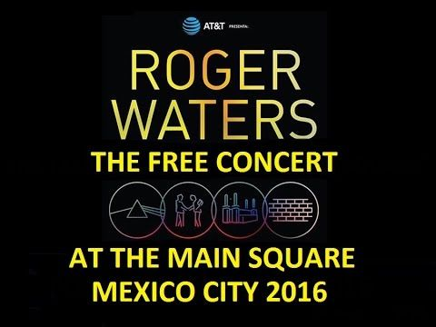 Roger Waters - Live In Mexico City 2016 (New Sound!!) Full Show. https://youtu.be/izNq_qlu7QQ