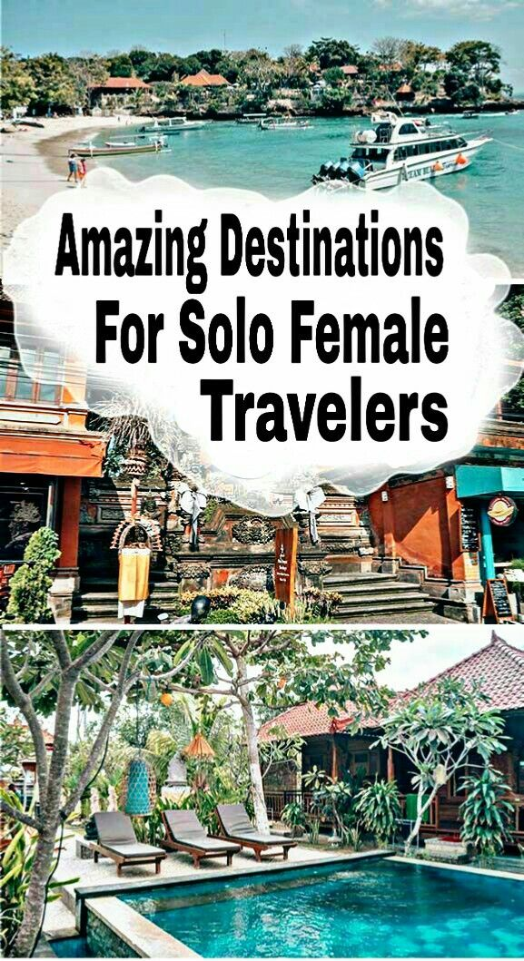 Amazing Destinations For SOLO FEMALE TRAVELERS 💙