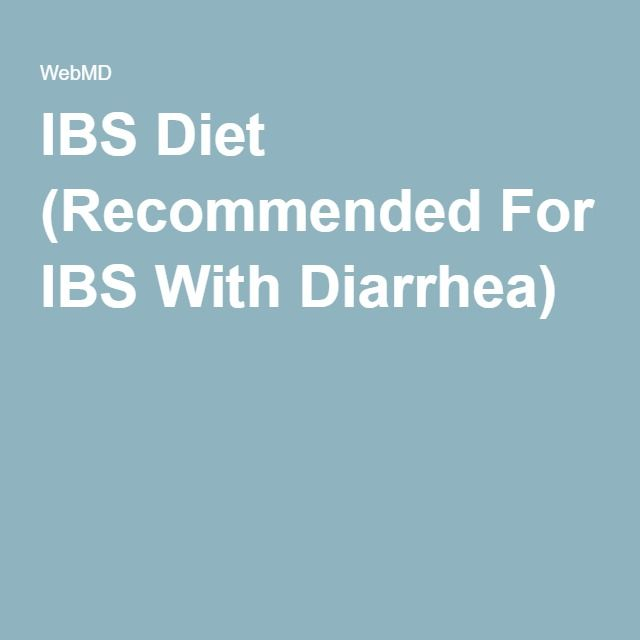 IBS Diet (Recommended For IBS With Diarrhea)