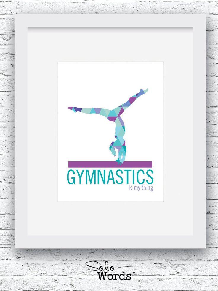 Gymnastics, Gymnastics Poster, Gymnastics Print, Gymnastics Art, Gymnastics Decor, Gymnastics Girl,Gymnastics Gift,Gymnast gift by Solowords on Etsy https://www.etsy.com/listing/268709236/gymnastics-gymnastics-poster-gymnastics