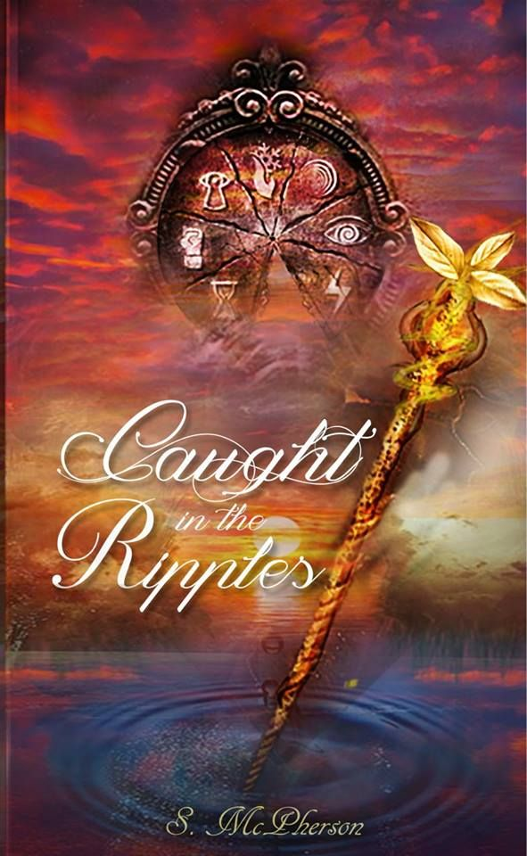 Mythical Books: Caught in the Ripples (The Water Rushes #2) by S. McPherson