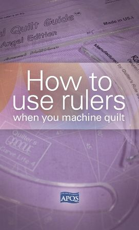 Ruler work is a quick way to make a quilt spectacular but it can be intimidating. The most important thing to remember is safety. The last thing you want is to hear the heart sickening sound of the hopping foot crunching on Plexiglas while using your APQS