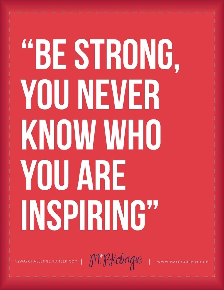 Be Strong #Inspriation #quotes
