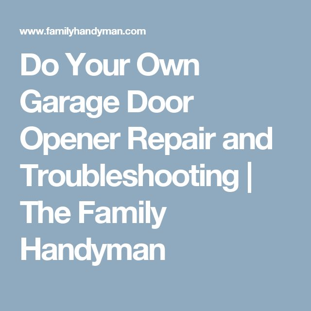 Best 25 garage door opener troubleshooting ideas on for Garage door opens on its own
