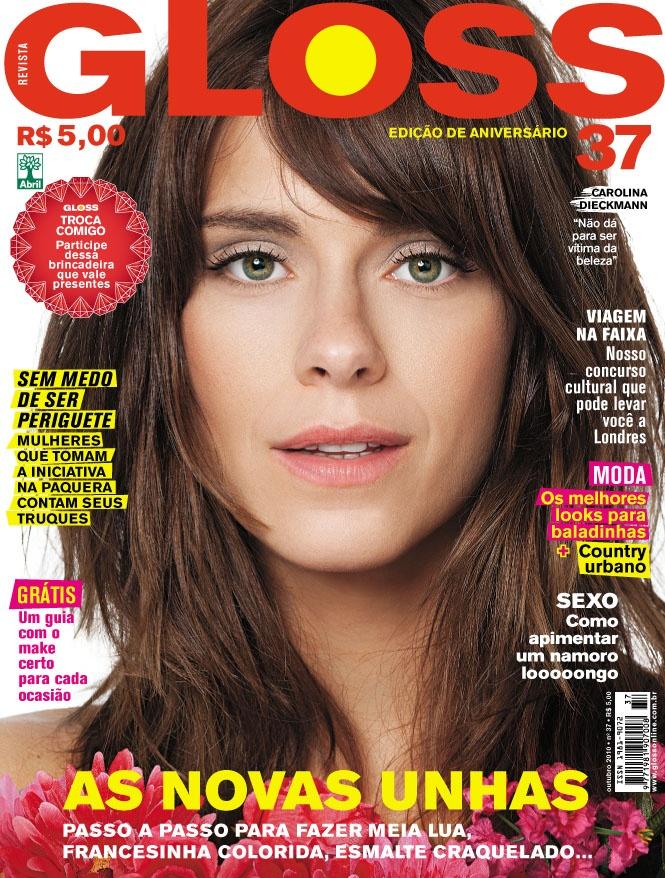 Revista Gloss - Edição Número 37 - Carolina Dieckmann- Out/10