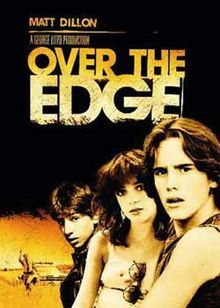 """""""Over The Edge"""" - Matt Dillon  When I was young, I thought the kids were treated unfairly, the kids weren't doing anything """"wrong"""". Amazing how perspectives can change!"""