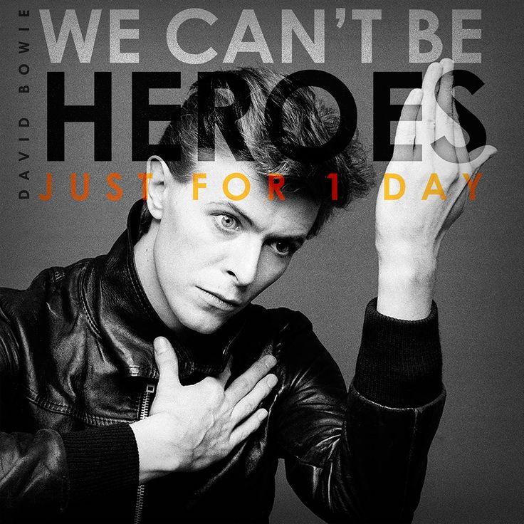 Heroes. David Bowie