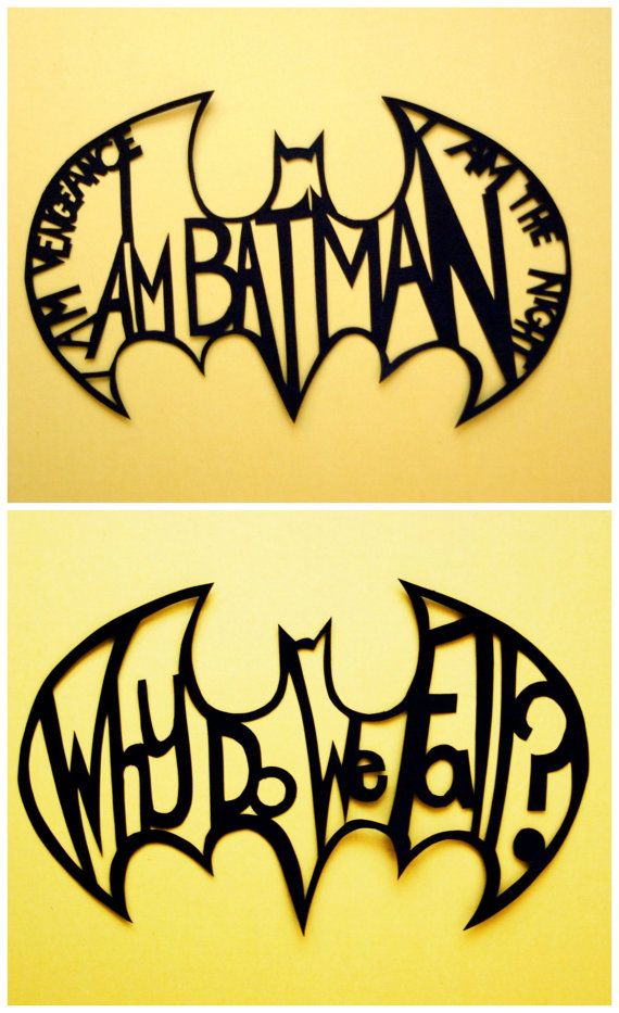 Cool/easy idea -->Batman quote handmade paper cut out by allanamphotography on Etsy, £4.50