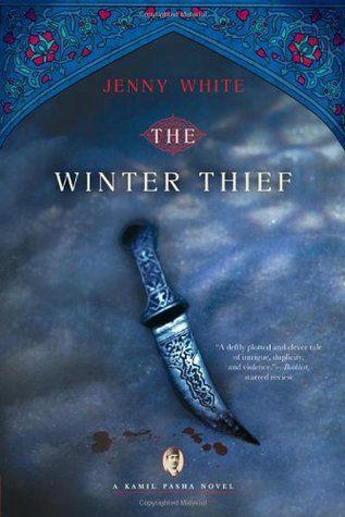 Kamil Pasha Series: The Winter Thief (2010) Jenny White #novel #mystery #istanbul #GreenHouseTaksim