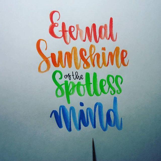 Eterno resplandor de una mente sin recuerdos. #calligraphy #caligrafía #watercolorcalligraphy  #watercolor  #acuarelas  #handmade #lettering #clementinekruczynski #brushcalligraphy #movienight