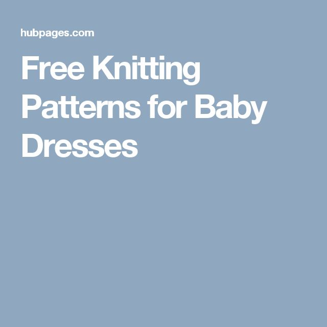 Free Knitting Patterns for Baby Dresses
