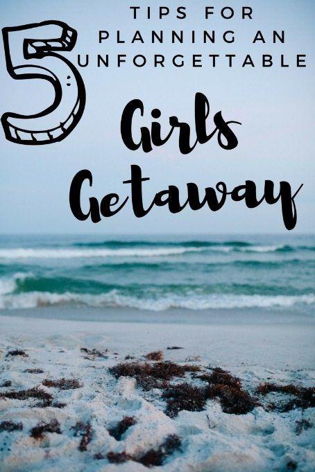 girls getaway weekend