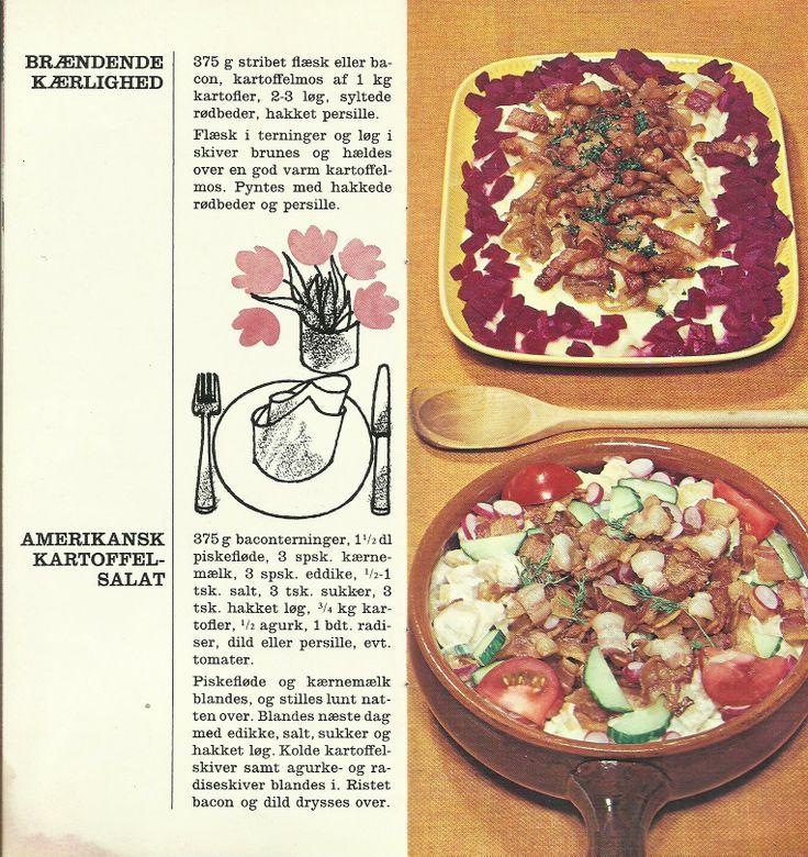 1.  Brændende kærlighed.   2.  Amerikansk kartoffel-salat.