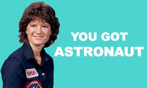 What Career Should You Actually Have? | Quiz | Astronaut: You are an explorer. You are curious about the world around you and the way it works. You look at things closely, and often with a different perspective than everyone else. You're quite unique, lucky you. Other occupations: researcher, teacher