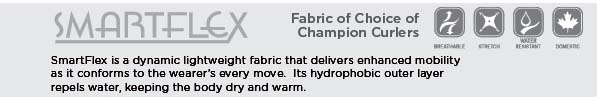 "Fuzion by Kobe's fabric descriptions: ""Smartflex"" is the fabric choice of Champion Curlers."