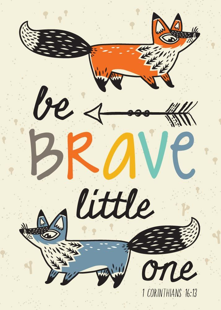$5 Bible Verse Prints - Be Brave 1 Corinthians 16:13  Our Creator has given us all the tools we need to be brave. Display this children's bible verse print to remind little ones to be brave because the Lord lives in us and He is our strength.  - Different size options available. #bebravelittleone
