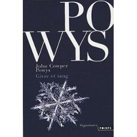 Givre Et Sang de John Cowper Powys