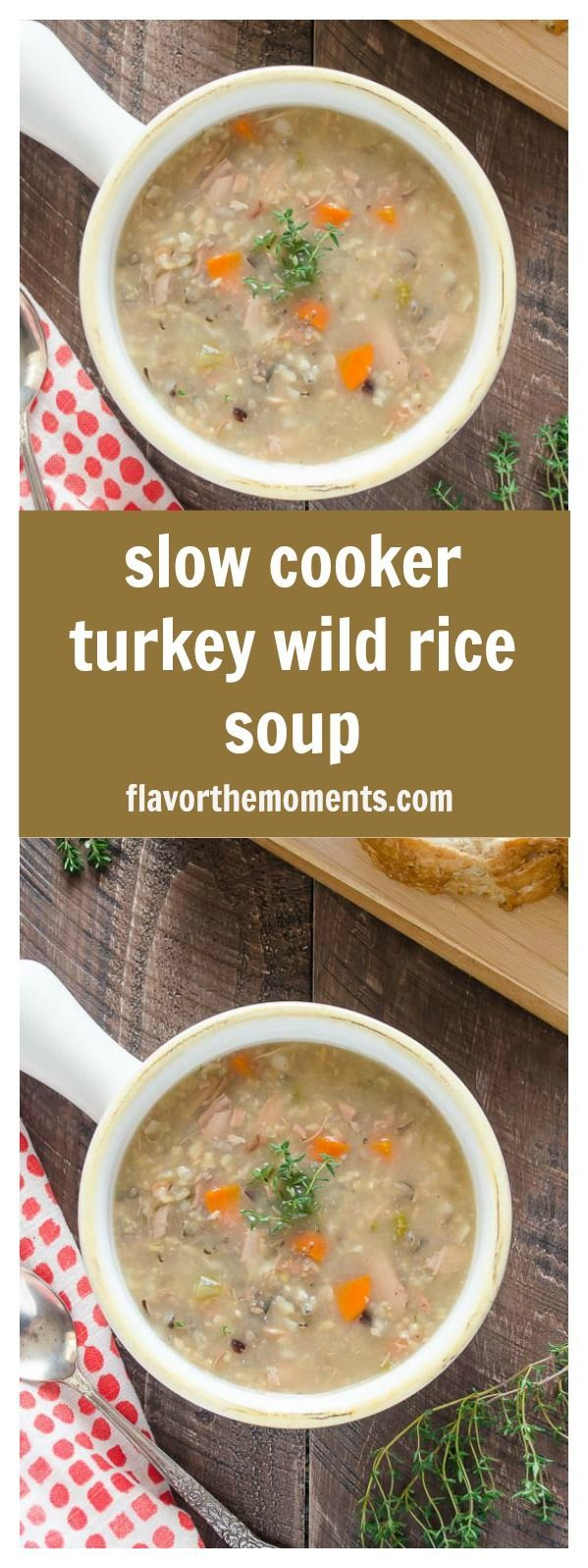 Slow Cooker Turkey Wild Rice Soup is hearty, comforting, and the perfect dump and go recipe for your leftover turkey! @FlavortheMoments
