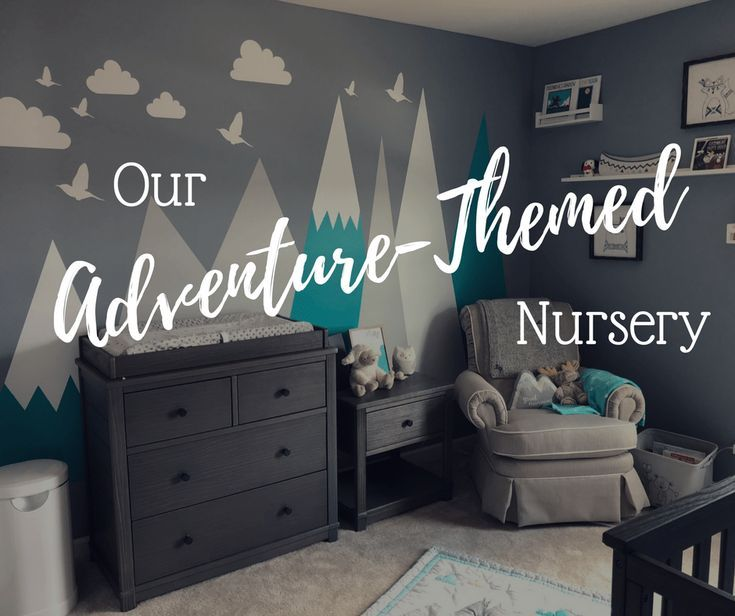 Our Adventure Themed Nursery