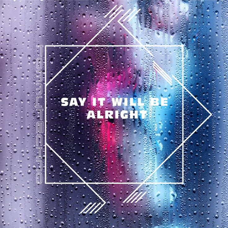 "Check out my new single ""Say It Will Be Alright"" distributed by DistroKid and live on Amazon!"