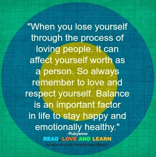 Life balance and love yourself too quote via www.Facebook.com/ReadLoveandLearn