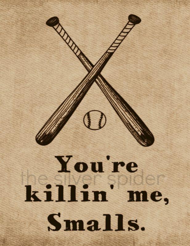 You're Killin' Me Smalls 8x10 Print The Sandlot Movie Art Print Baseball killing me