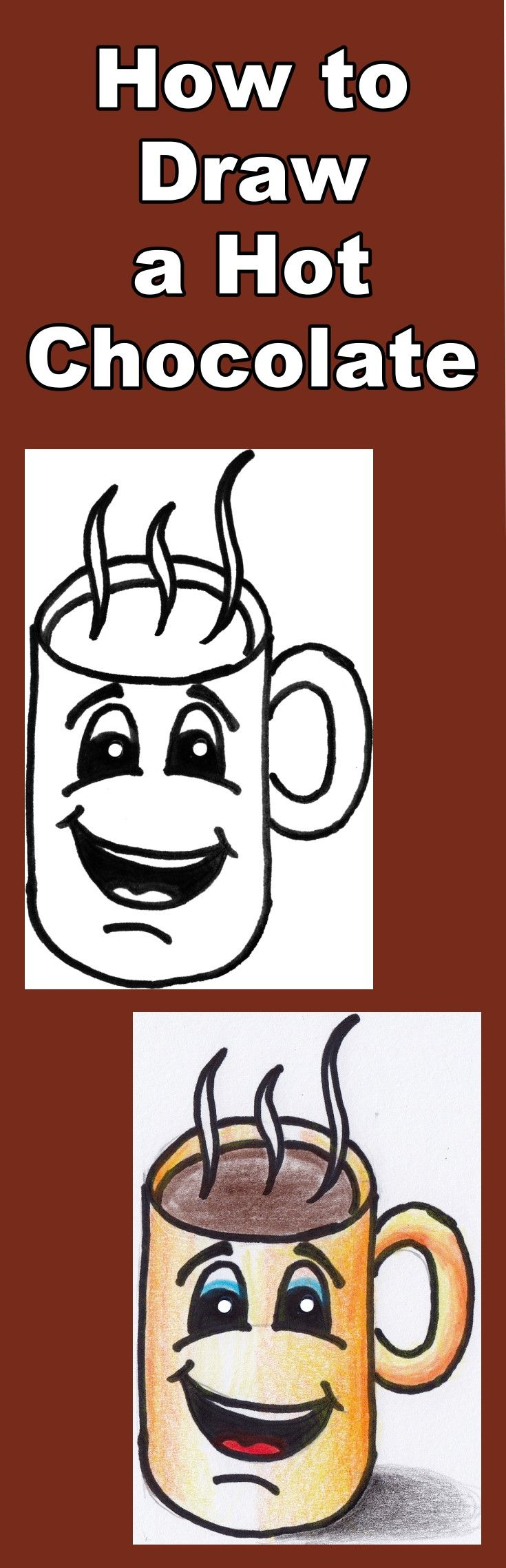 Follow the video as you learn how to draw and then color this yummy hot chocolate cartoon. Includes a free downloadable coloring page.