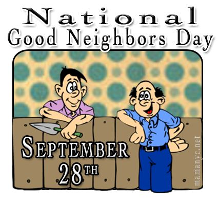 National Good Neighbor Day is on September 28th! Learn how to be a GOOD neighbor over on MamaNYC! Treat your neighbors this year with a basket of cookies? Apple pie? Won't YOU be MY neighbor!?