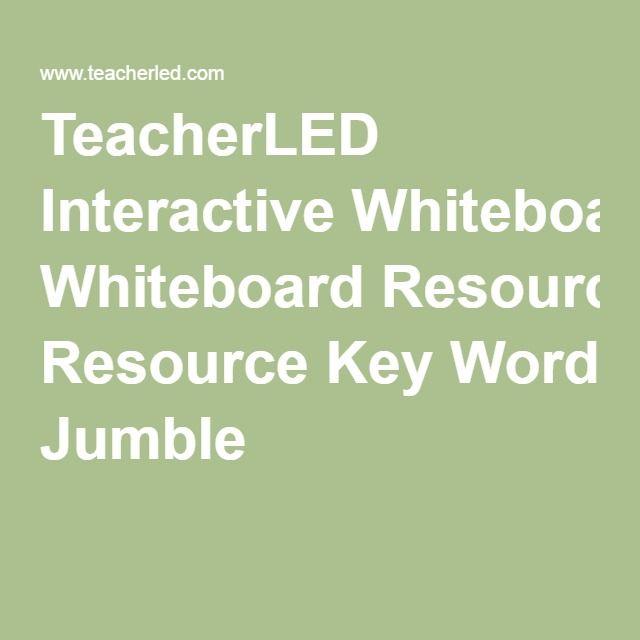TeacherLED Interactive Whiteboard Resource Key Word Jumble