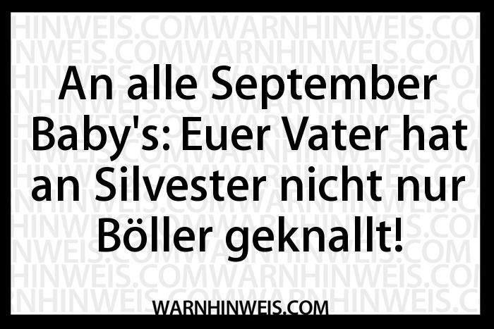 http://pix.echtlustig.com/1409/an-alle-september-babys.jpg