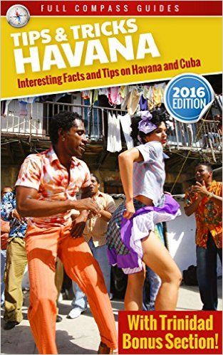 Amazon.com: Havana Tips and Tricks: Interesting Facts and Tips On Havana And Cuba (With Trinidad Bonus Section) eBook: Mario Rizzi: Kindle Store
