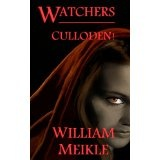 Watchers: Culloden! (Kindle Edition)By William Meikle