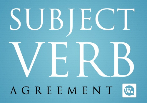 10 Tips For Proper Subject Verb Agreement On