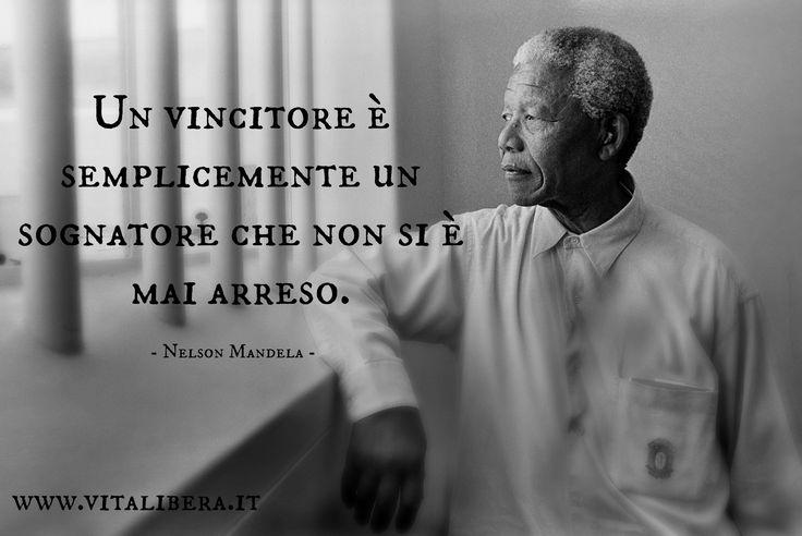 """""""Un vincitore è semplicemente un sognatore che non si è mai arreso."""" - #NelsonMandela #quotes"""