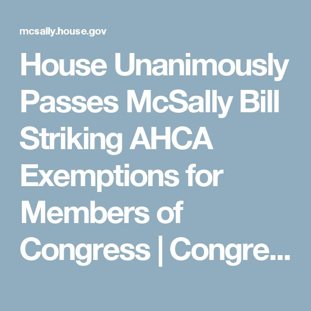 House Unanimously Passes McSally Bill Striking AHCA Exemptions for Members of Congress | Congresswoman Martha McSally