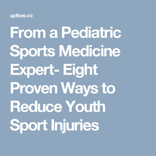 From a Pediatric Sports Medicine Expert- Eight Proven Ways to Reduce Youth Sport Injuries