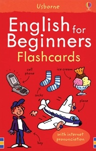 LANGUAGE-Learn over 200 words with the help of these flashcards. To listen to the words spoken on the internet, just go to www.usborne-quicklinks.com and type in the keywords: english beginners flashcards. Usborne Books & More. English for Beginners Flashcards IR $9.99