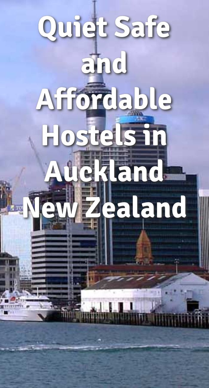 Quiet safe and affordable hostels in auckland new zealand