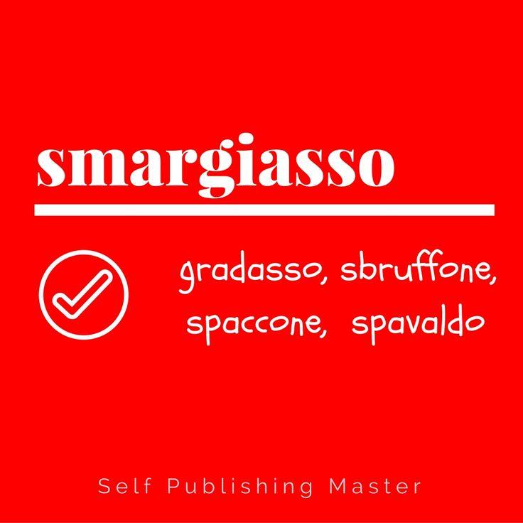 smargiasso - Parole nuove, parole rare, parole poco usate - Libroza.com