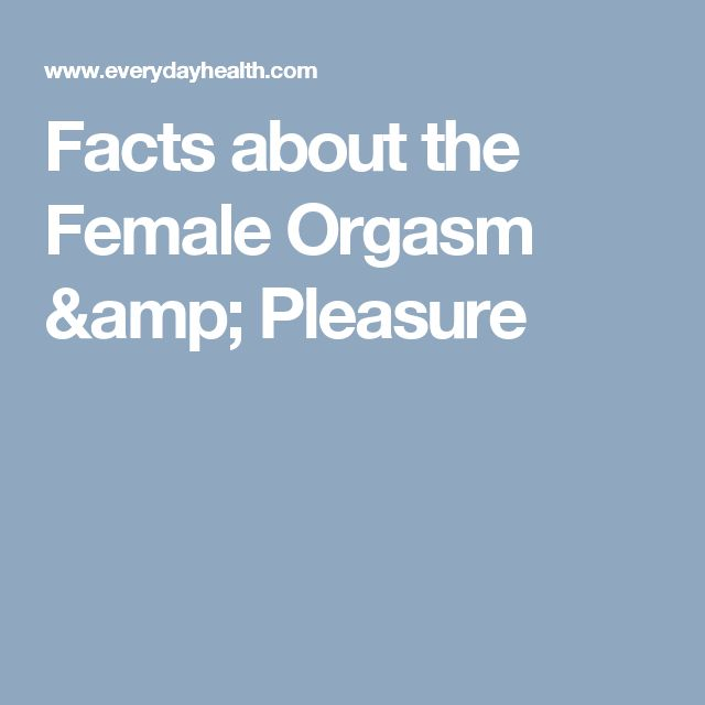 Facts about the Female Orgasm & Pleasure