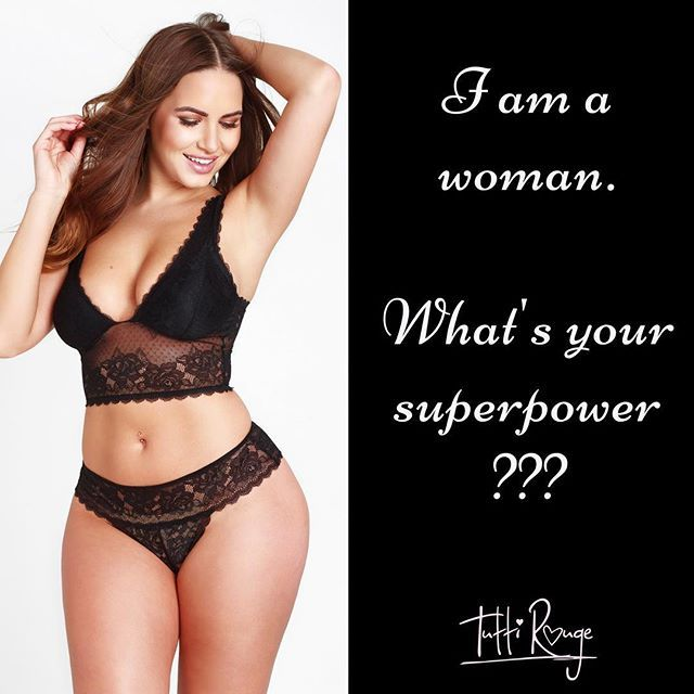 I am a woman! What's your super power?!?! #wcw #womancrushwednesday #bodylove #bodyconfident #bodypositive #celebratemysize #wow #feminism #tuttirouge #lingerietuttirougelingeriebodylove,womancrushwednesday,wow,tuttirouge,celebratemysize,feminism,lingerie,wcw,bodyconfident,bodypositive