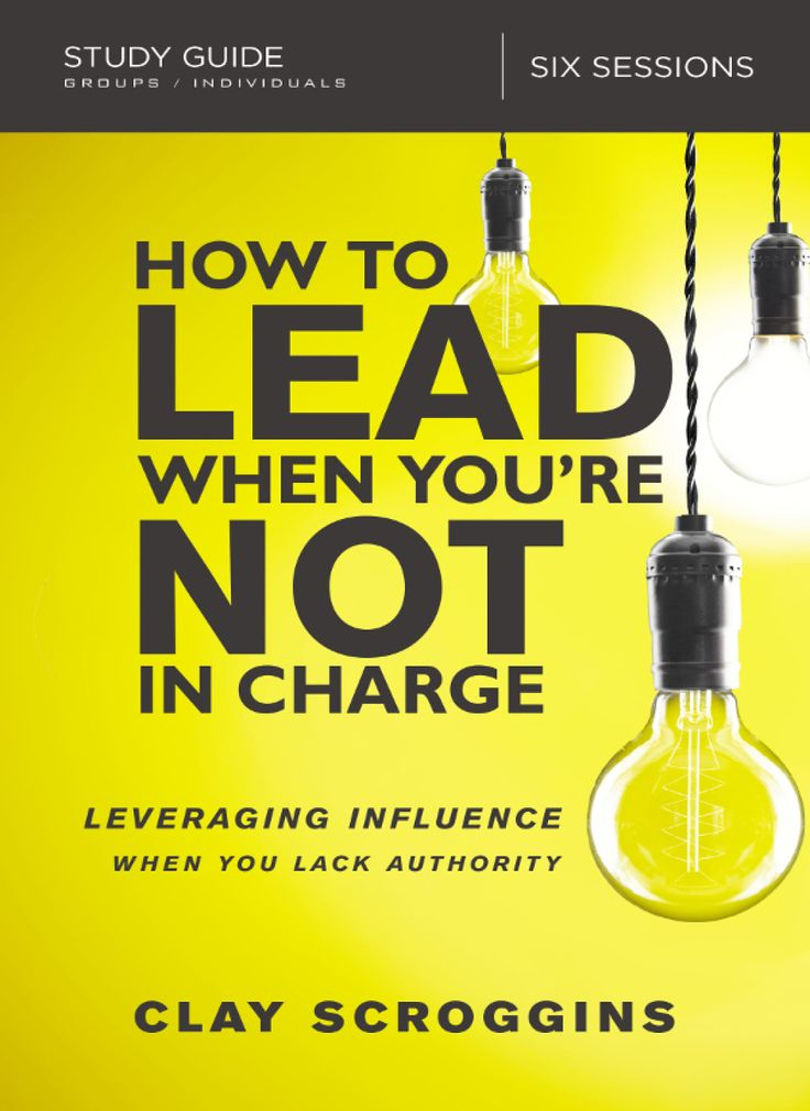 How to lead when youre not in charge study guide ebook