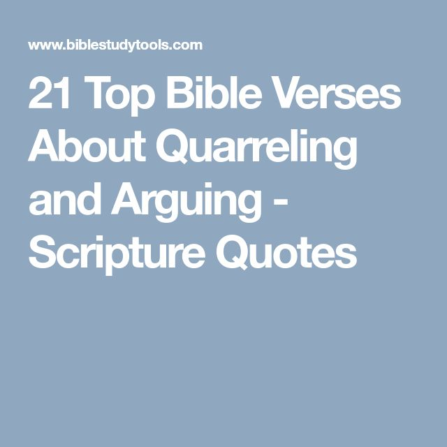 21 Top Bible Verses About Quarreling and Arguing - Scripture Quotes