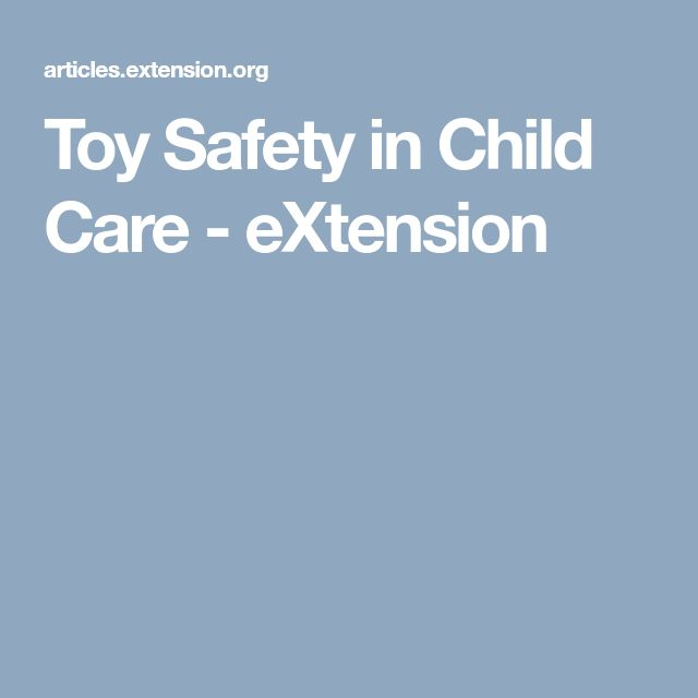 toy selection is important -- select toys with care and avoid common toy dangers. Also important to teach children the correct way of playing toys