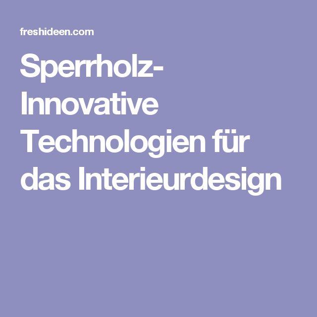 Sperrholz- Innovative Technologien für das Interieurdesign