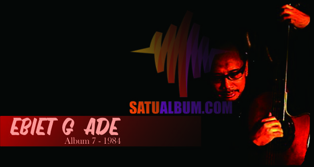 Download Ebiet G Ade – Album 7 – 1984 Full RAR berisikan 10 lagu mp3 terbaik hanya di: http://satualbum.com/ebiet-g-ade-album-7-1984-full-rar.html